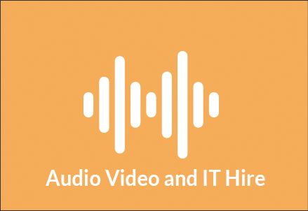 Audio Video and IT Hire